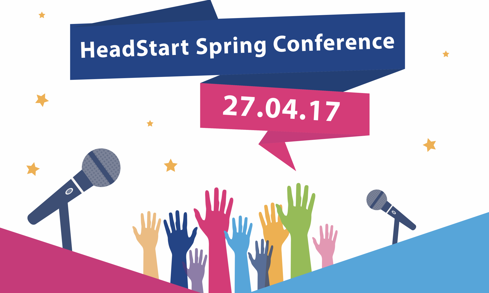 #hsconf17 Headstart Spring Conference, 27 Apr 2017